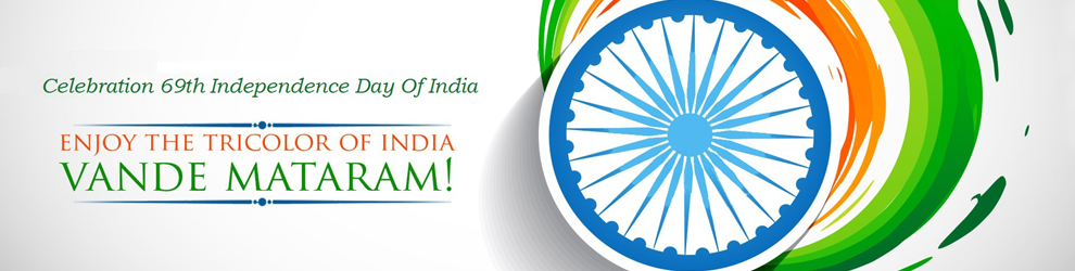 Wish You A Very Happy 69th Independence Day